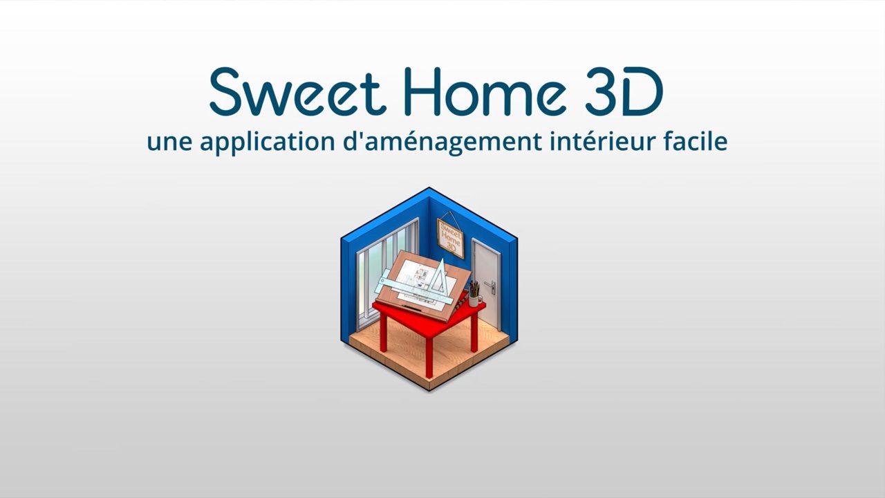 Sweet Home 3D : Un Bon Logiciel d'Aménagement pour les Amateurs