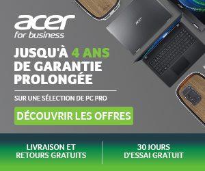 Acer en Promo sur ses Produits Business jusqu'au 30 Mars!